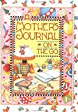 Mary Engelbreit Mother's Journal On The Go (0836246306) by Engelbreit, Mary