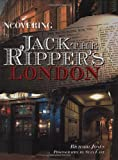 Uncovering Jack the Rippers London