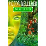 The Green Piper (Puffin story books)by Victor Kelleher