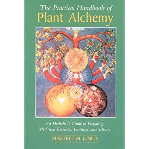 Amazon.com: The Practical Handbook of Plant Alchemy: An ...