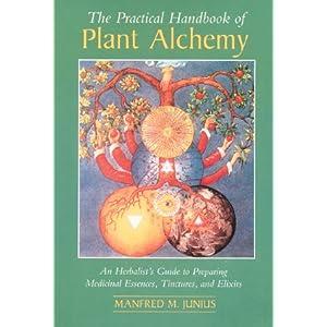Amazon.com: The Practical Handbook of Plant Alchemy: An ...