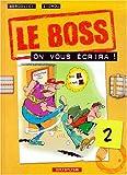 echange, troc Bercovici, Zidrou - Le Boss, tome 2 : on vous écrira