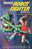 Magnus, Robot Fighter Archives Volume 3