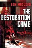 The Restoration Game (1616145250) by MacLeod, Ken