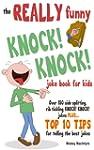 The REALLY Funny KNOCK! KNOCK! Joke B...