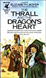 img - for The Thrall and the Dragon's Heart book / textbook / text book