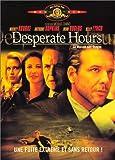 echange, troc Desperate hours - La Maison des otages