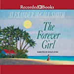 The Forever Girl | Alexander McCall Smith