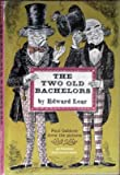 Two Old Bachelors (0070369402) by Edward Lear