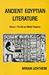 Ancient Egyptian Literature: A Book of Readings: Vol. 1