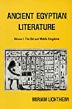 Ancient Egyptian Literature: Volume I: The Old and Middle Kingdoms (Near Eastern Center, UCLA) (0520028996) by Lichtheim, Miriam