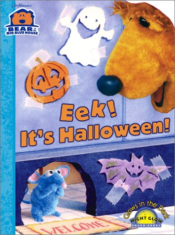 Eek! It's Halloween! (Bear in the Big Blue House (Board Books Simon & Shuster))