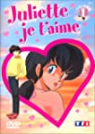Juliette je t'aime - Vol.1 : Episodes...