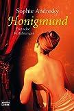Honigmund: Erotische Verführungen - Sophie Andresky