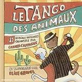 echange, troc Carmen Campagne - Le Tango Des Animaux