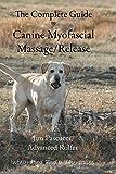 Canine Myofascial Massage/Release