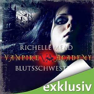 Blutsschwestern (Vampire Academy 1) | [Richelle Mead]