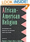 african american religion interpretive essays in history and culture African-american religion 1 african  the history and development of music in the african-american religion  interpretive essays in history and culture.