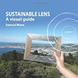 img - for Sustainable Lens: A Visual Guide book / textbook / text book
