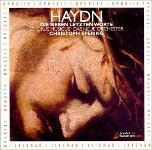 Haydn Seven Last Words Of Our Saviour from Opus 111