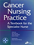 img - for Cancer Nursing Practice: A Textbook for the Specialist Nurse, 1e book / textbook / text book