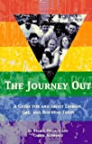 The Journey Out: A Guide for and About Lesbian, Gay, and Bisexual Teens (0670858455) by Pollack, Rachel