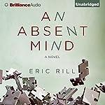 An Absent Mind   Eric Rill
