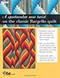 Download Bargello - Quilts in Motion: A New Look for Strip-Pieced Quilts
