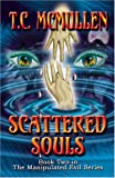 img - for Scattered Souls: Book Two in The Manipulated Evil Series book / textbook / text book