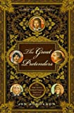 The Great Pretenders: The True Stories Behind Famous Historical Mysteries (0393326446) by Bondeson, Jan