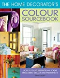 Home Decorator's Colour Sourcebook (1845430980) by Callery, Emma