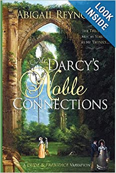 Download book Mr. Darcy's Noble Connections: A Pride & Prejudice Variation