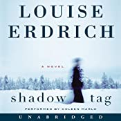 Shadow Tag: A Novel | [Louise Erdrich]