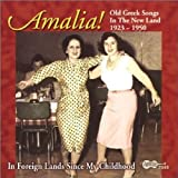 Amalia: Old Greek Songs in the New Land, 1923-1950