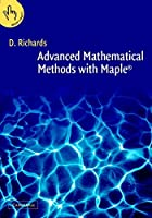 Advanced Mathematical Methods with Maple 2 Part Set