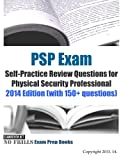 img - for PSP Exam Self-Practice Review Questions for Physical Security Professional: 2014 Edition (with 150+ questions) book / textbook / text book