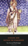 Two Lives of Charlemagne (Penguin Classics) (0140455051) by Einhard
