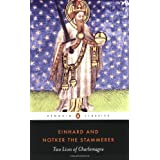 Two Lives of Charlemagne: The Life of Charlemagne; Charlemagne (Penguin Classics)by Einhard
