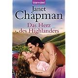 """Das Herz des Highlanders: Romanvon """"Janet Chapman"""""""