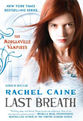 Cover of Last Breath: The Morganville Vampires