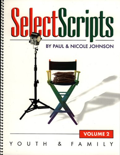 Select Scripts: Youth and Family