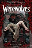 img - for Werewolves: A Field Guide to Shapeshifters, Lycanthropes, and Man-Beasts book / textbook / text book