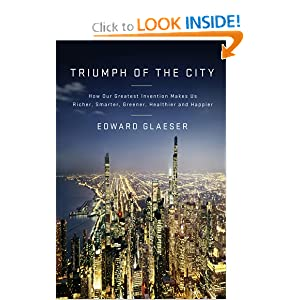 Triumph of the City - Edward Glaeser