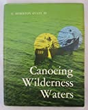img - for Canoeing Wilderness Waters book / textbook / text book