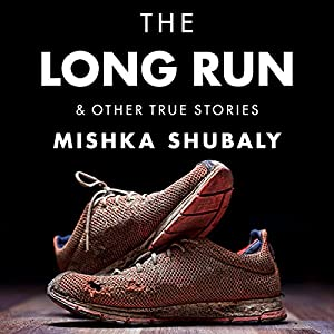 The Long Run & Other True Stories Audiobook