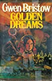 Golden Dreams (0690016786) by Bristow, Gwen