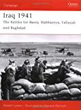 Iraq 1941: The battles for Basra, Habbaniya, Fallujah and Baghdad (Campaign)