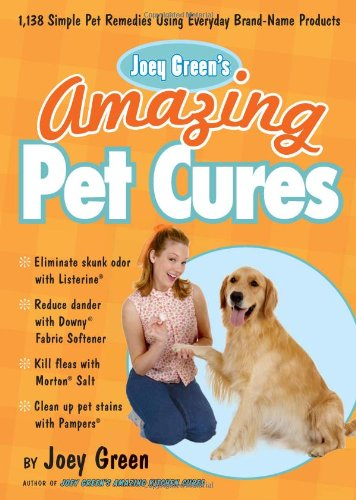 Joey Green's Amazing Pet Cures