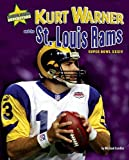 Kurt Warner and the St. Louis Rams: Super Bowl XXXIV (Super Bowl Superstars)