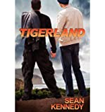 img - for [ [ [ Tigerland [ TIGERLAND ] By Kennedy, Sean ( Author )Oct-15-2012 Paperback book / textbook / text book